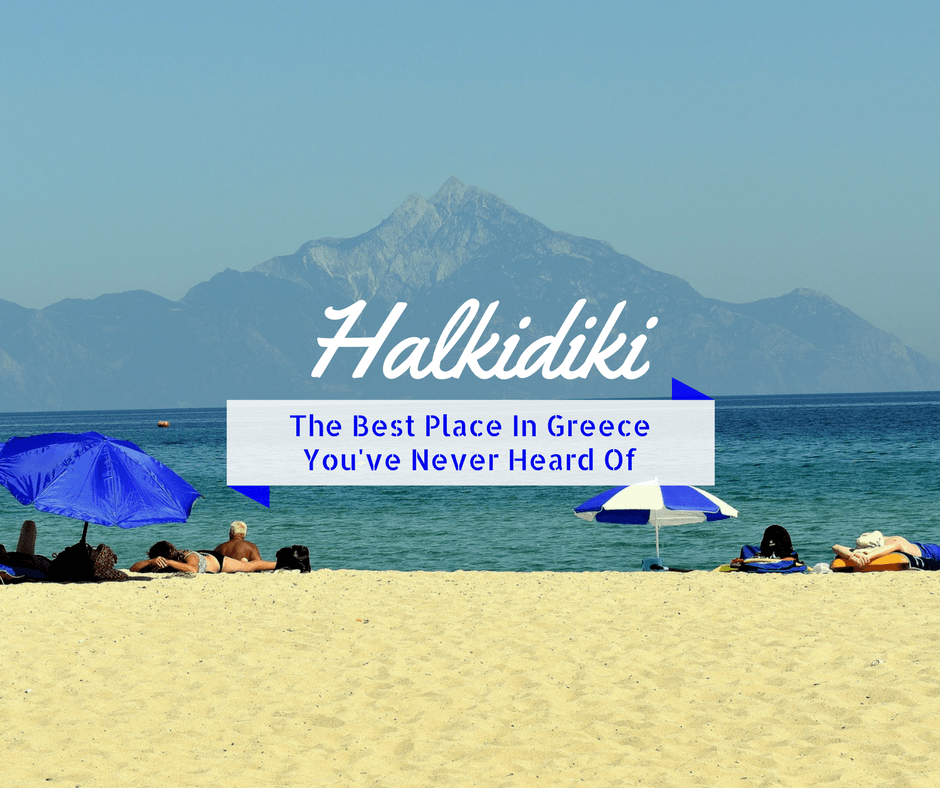 Halkidiki: The best place in Greece you've never heard of