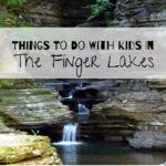Things To Do With Kids In The Finger Lakes